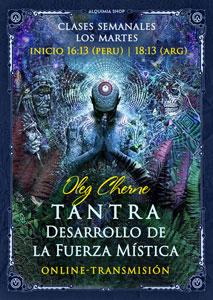 """Transmisión online del taller """"Tantra. Desarrollo de la Fuerza mística"""""""