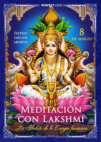 """Programa """"Meditación con Lakshmi. Lo Absoluto de la energía femenina"""" [online]"""